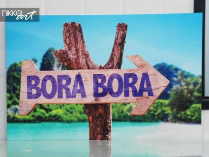 Photo on Canvas wooden sign Bora Bora
